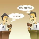 So sánh giữa giám đốc thẩm và tái thẩm