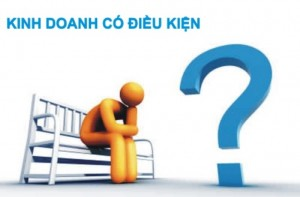 Danh mục ngành nghề kinh doanh có điều kiện