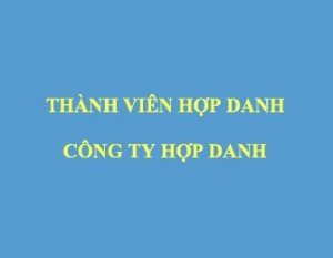 Thanh Vien Cong Ty Hop Danh Theo Luat Doanh Nghiep Moi