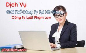 Giải Thể Công Ty Tại Hà Giang