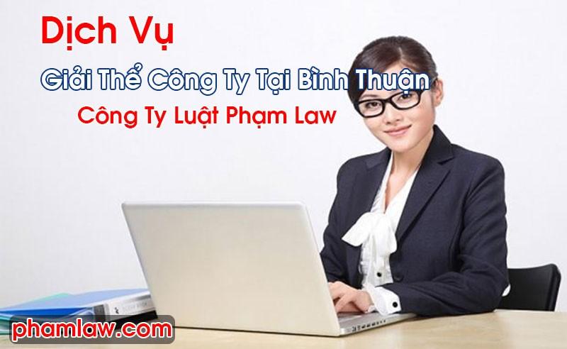 Giải Thể Công Ty Tại Bình Thuận