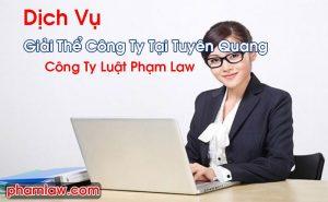 Giải Thể Công Ty Tại Tuyên Quang